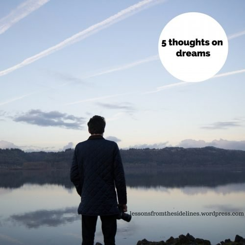 5 thoughts on dreams