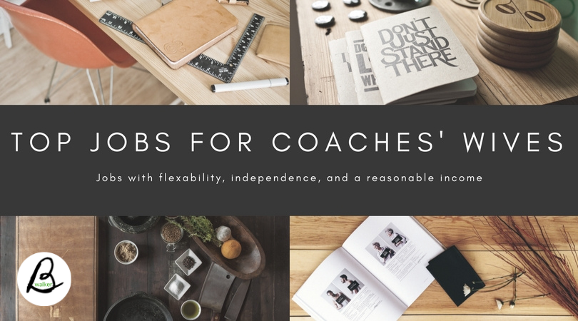 Top Jobs for Coaches Wives