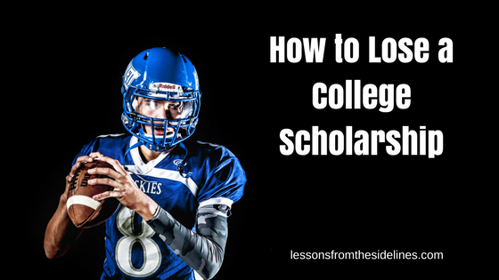 How to Lose a College Scholarship