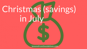 Christmas savings in july
