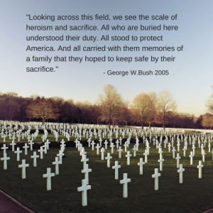 Memorial Day George W Bush Quote