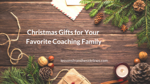 Christams Gifts for Your Favorite Coaching Family