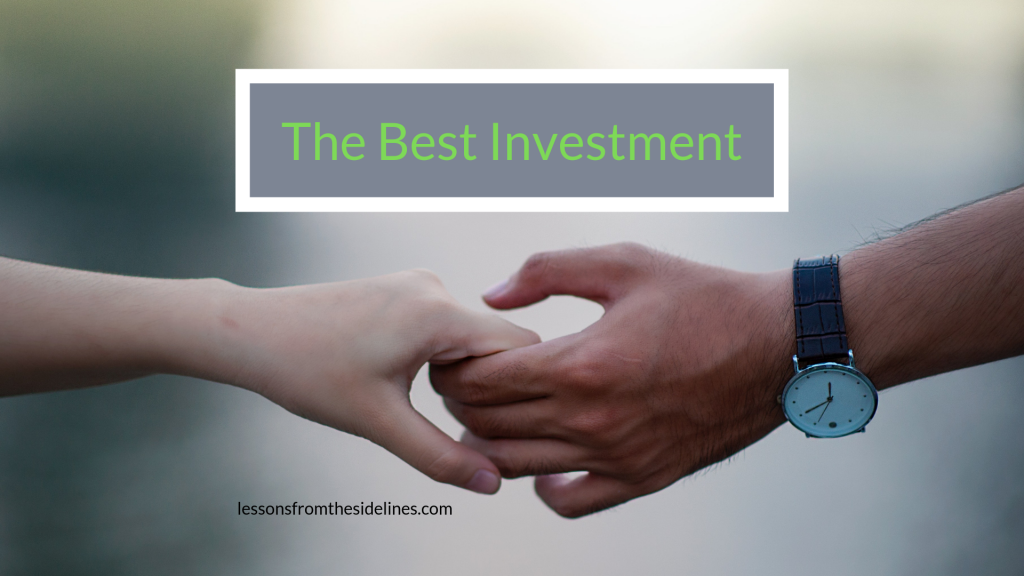 The Best Investment