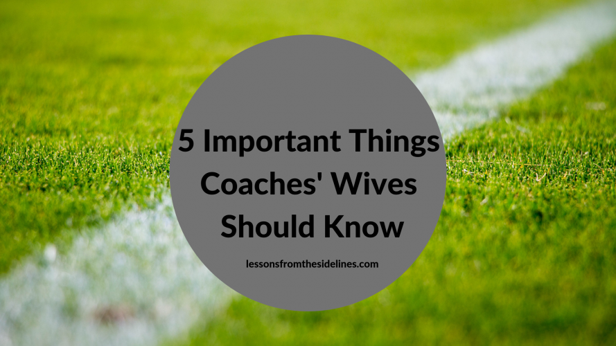 5 Imporant Things Coaches' Wives Should Know