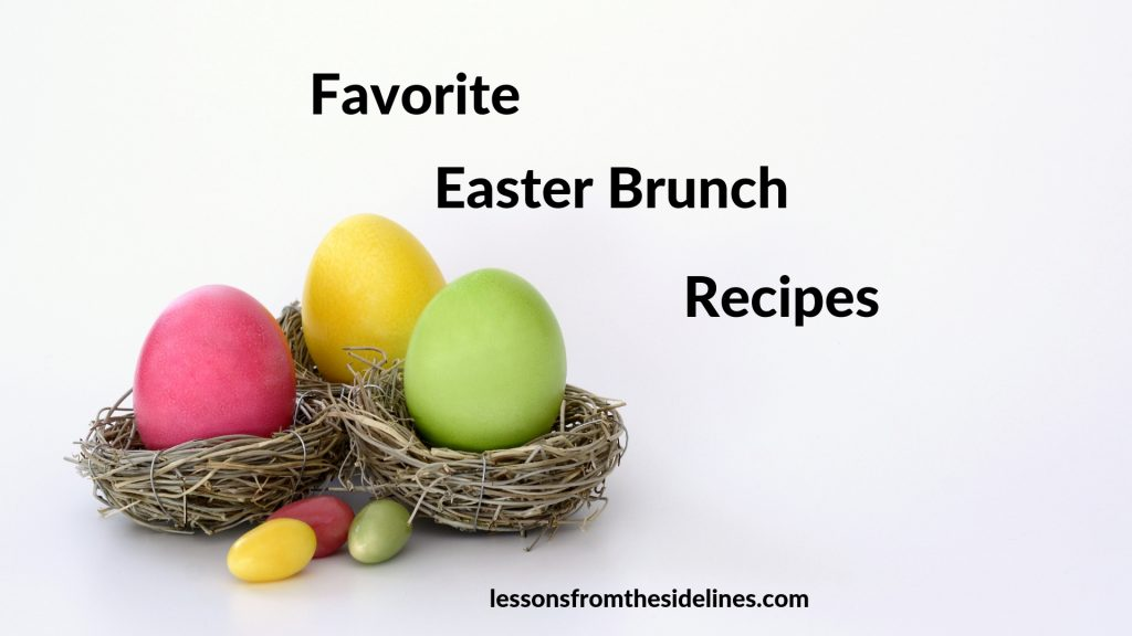 Favorite Easter Brunch Recipes