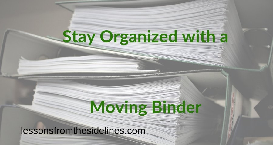 Stay Organized with a Moving Binder