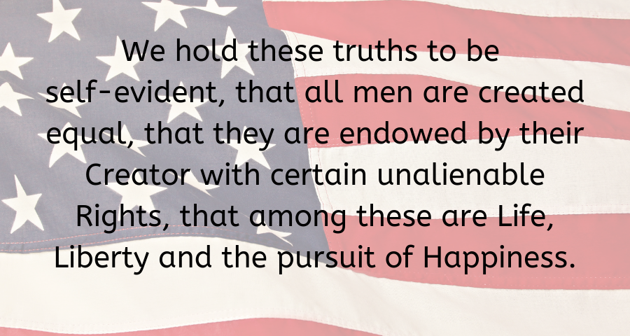 we hold these truths to be self-evident