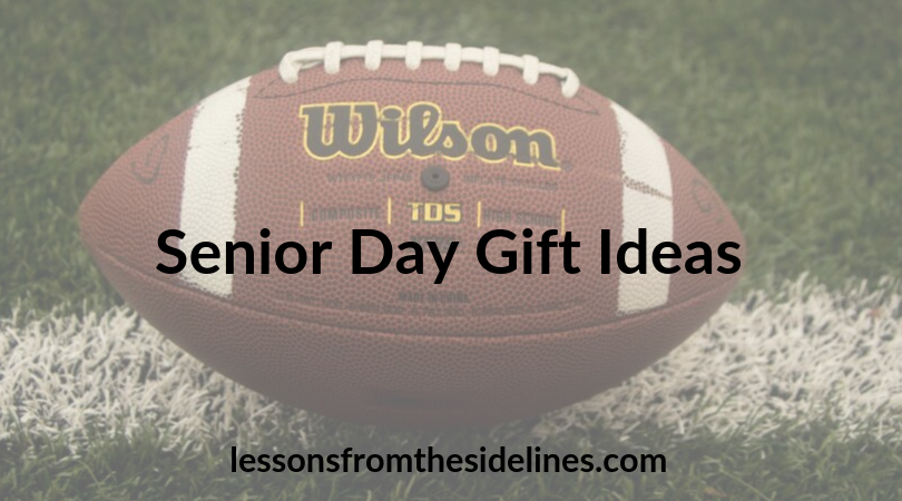 Senior Day Gift Ideas - Lessons from the Sidelines