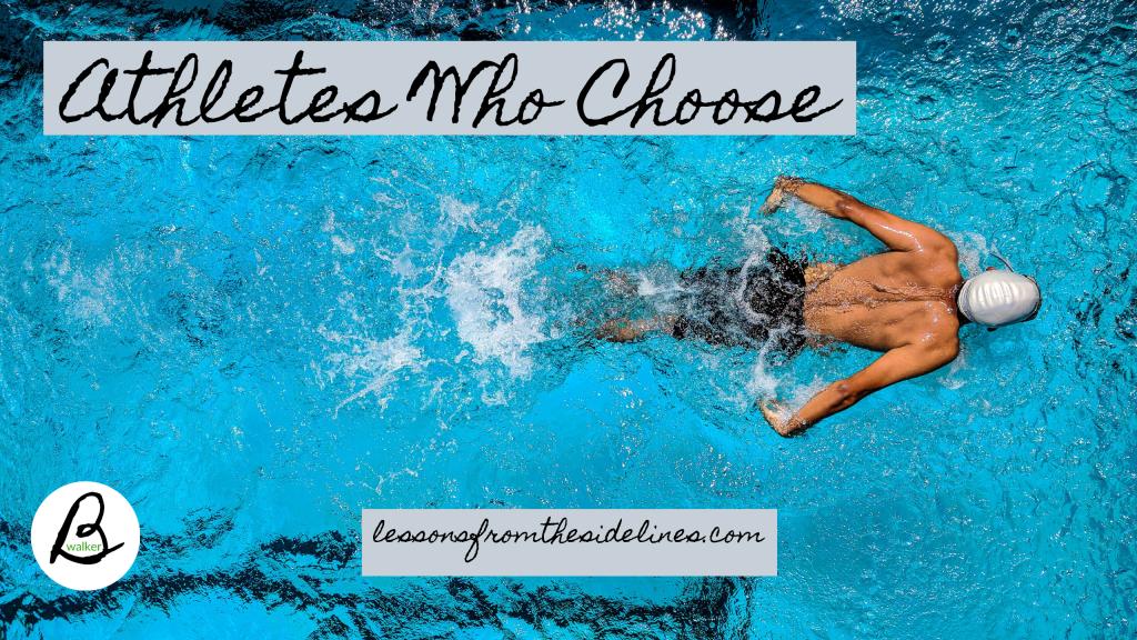athletes who choose