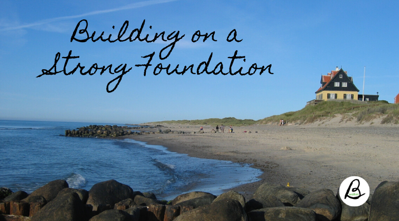 Building on a  Strong Foundation