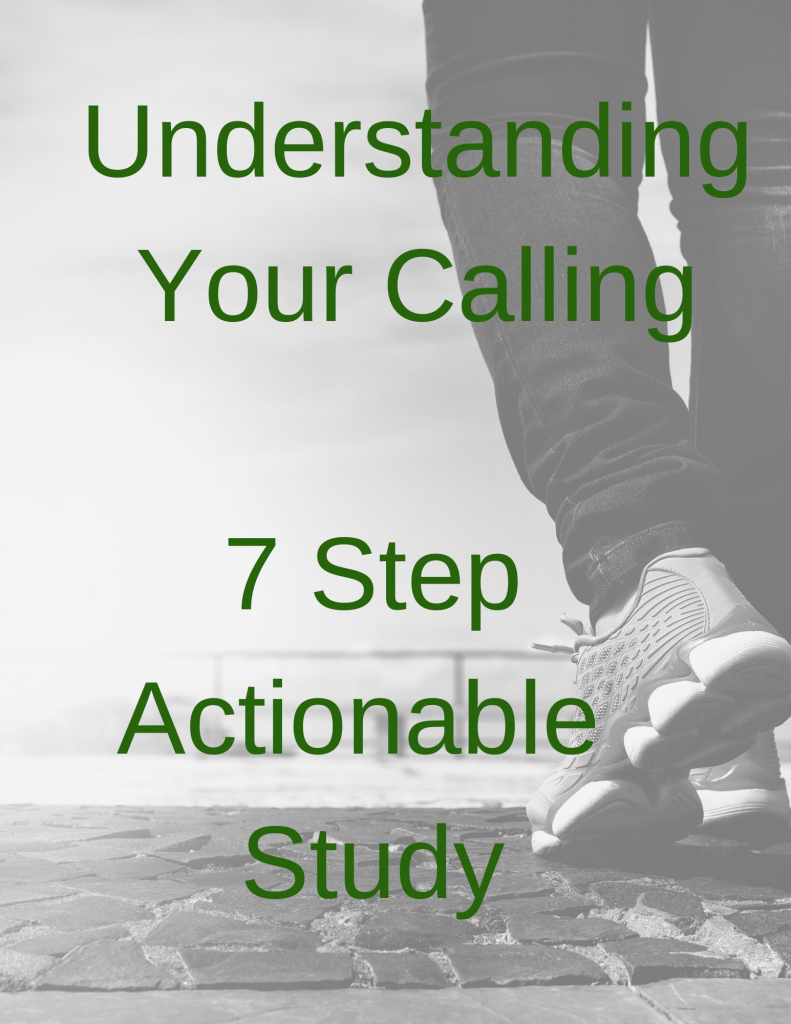 Understanding Your Calling 7 Step Actionable Plan