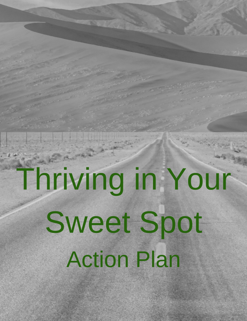Thriving in Your Sweet Spot