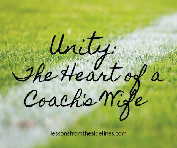 Unity: The Heart of a Coach's Wife