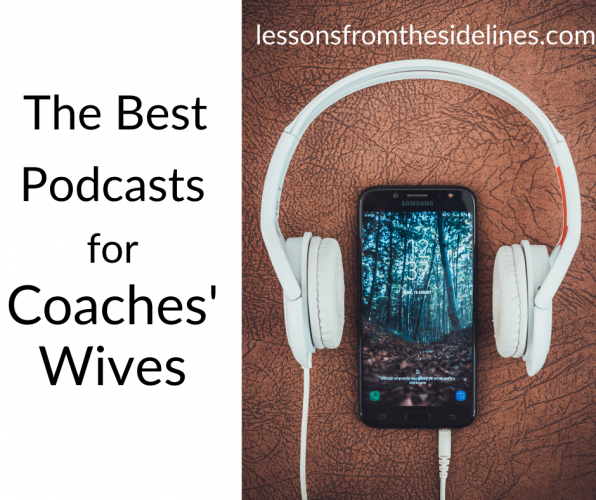 The best podcasts for coaches' wives