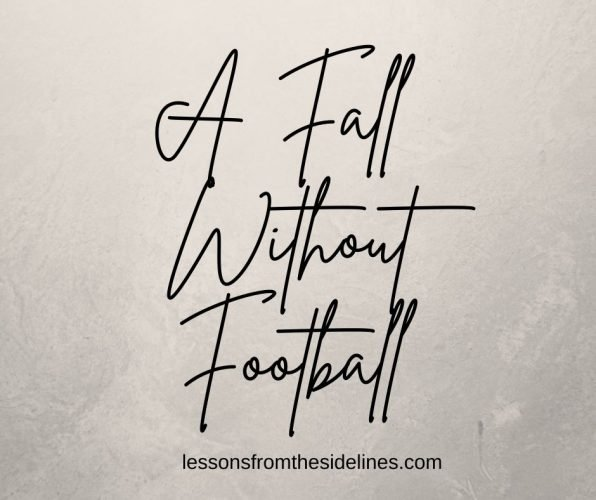 A Fall without Football