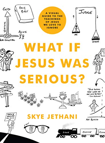 Book Recommendations for Everyone's Wish List What if Jesus Was Serious? by Skye Jethani