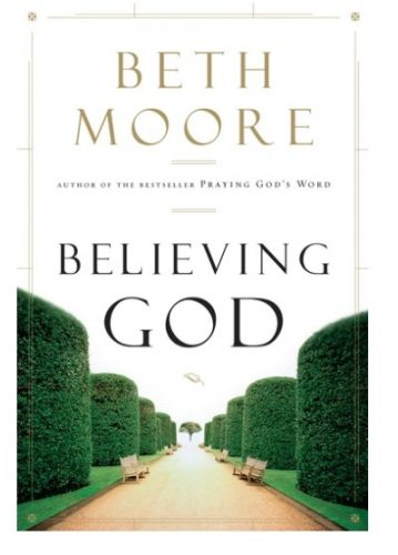 Book Recommendations for Everyone's Wish List Believing God by Beth Moore