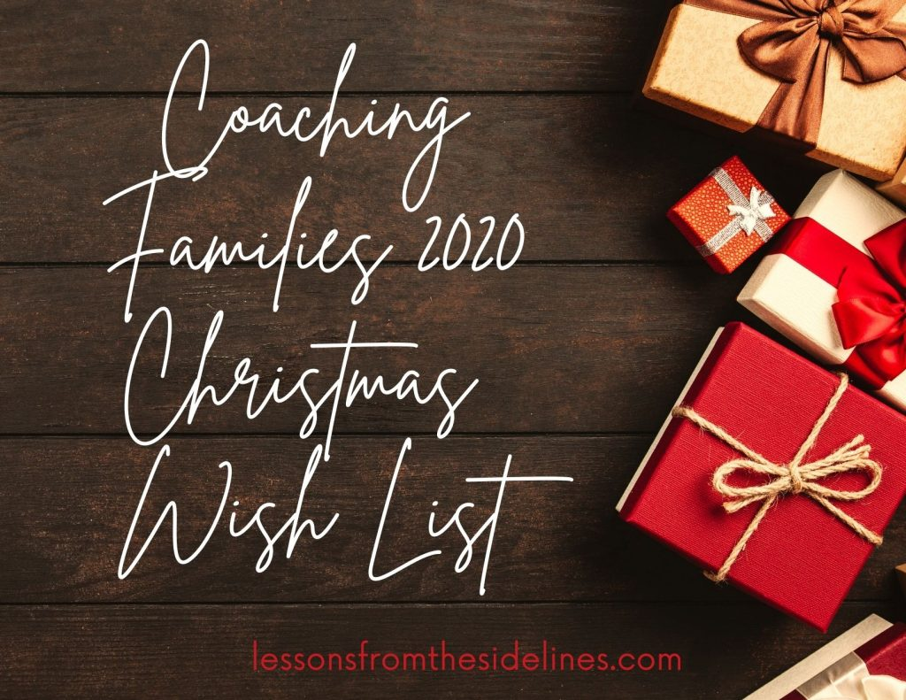 Coaching Families 2020 Christmas Wish List