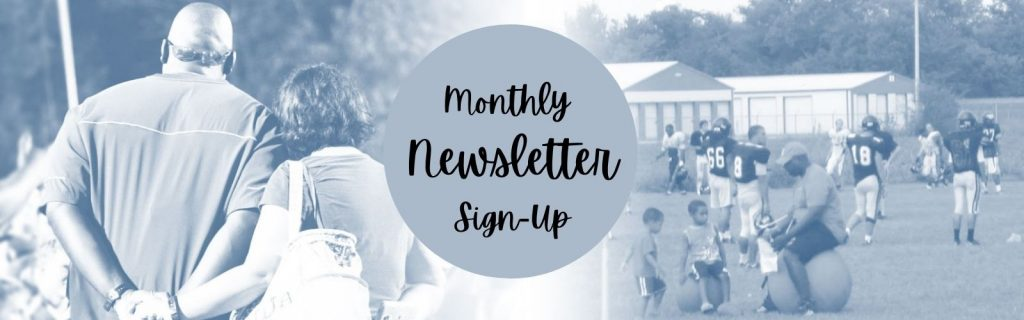 Monthly Newsletter Sign Up